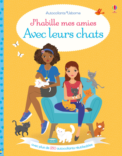 J'HABILLE MES AMIES AVEC LEURS CHATS - AUTOCOLLANTS USBORNE