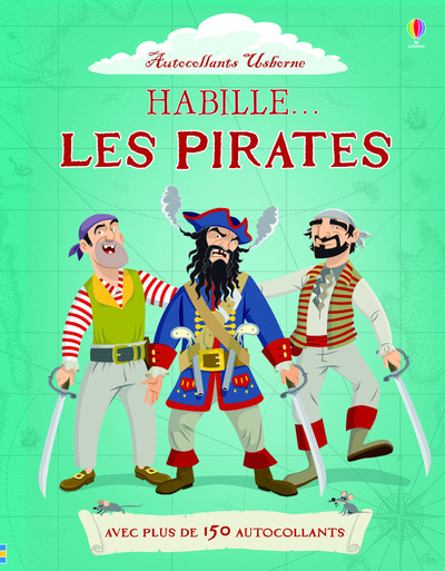 HABILLE... LES PIRATES - AUTOCOLLANTS USBORNE