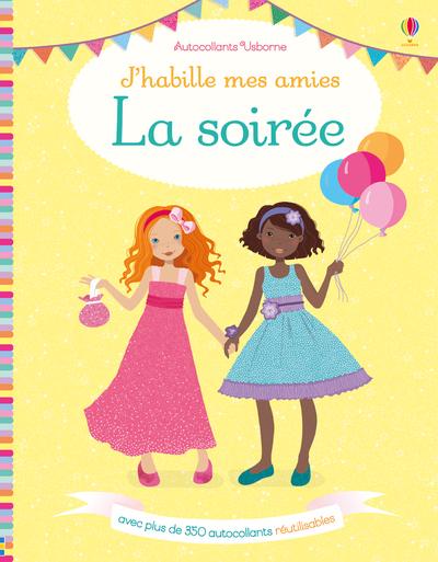 J'HABILLE MES AMIES - LA SOIREE