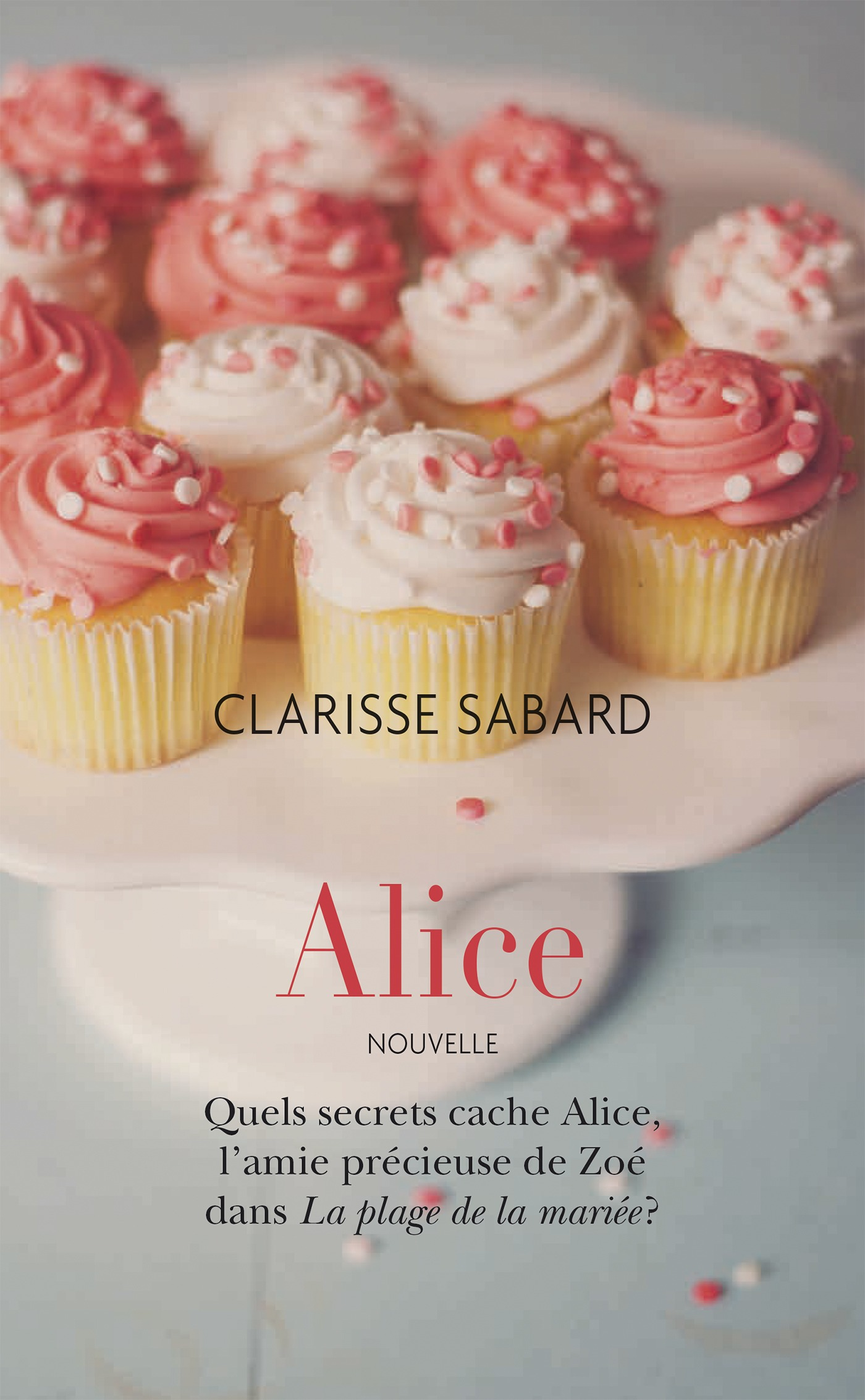 Alice, PREQUEL - LA PLAGE DE LA MARIÉE