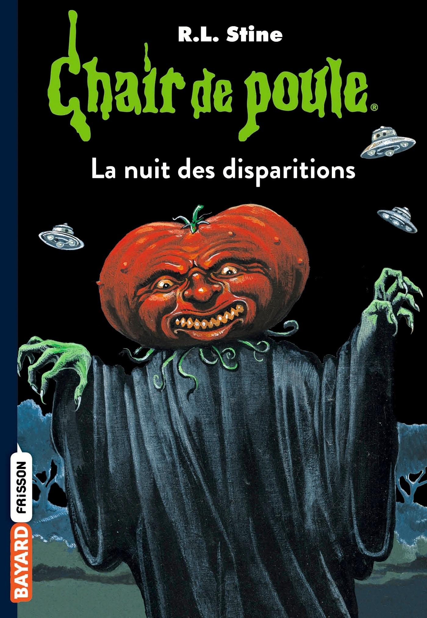 CHAIR DE POULE , TOME 73 - LA NUIT DES DISPARITIONS