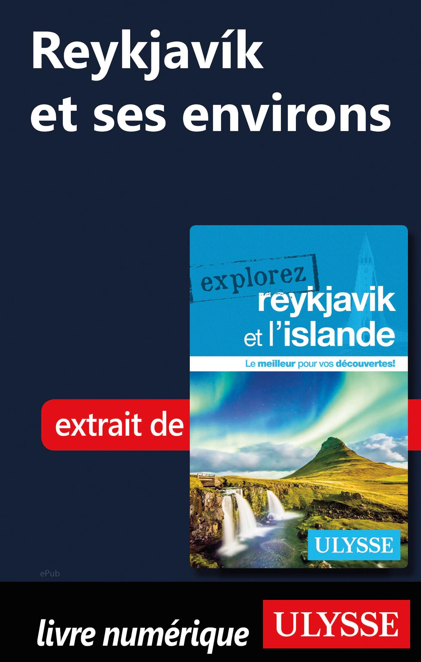 Reykjavik et ses environs
