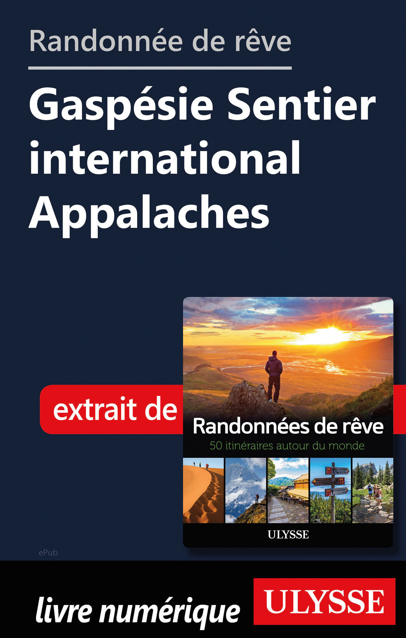 Randonnée de rêve - Gaspésie Sentier international Appalaches