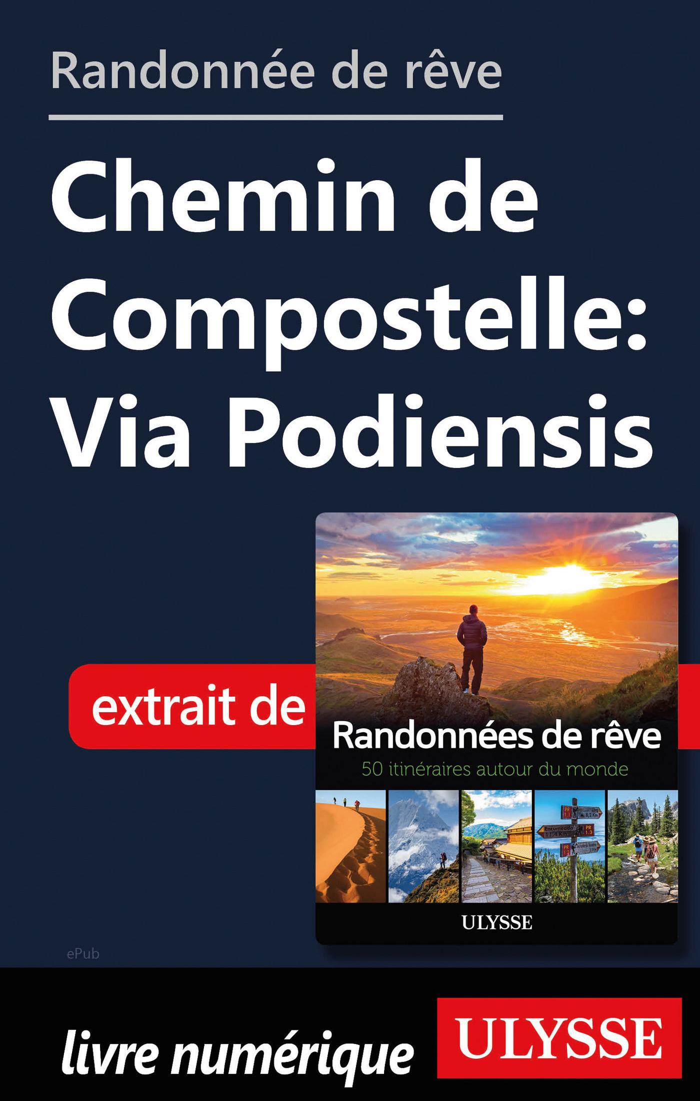 Randonnée de rêve - Chemin de Compostelle : via Podiensis