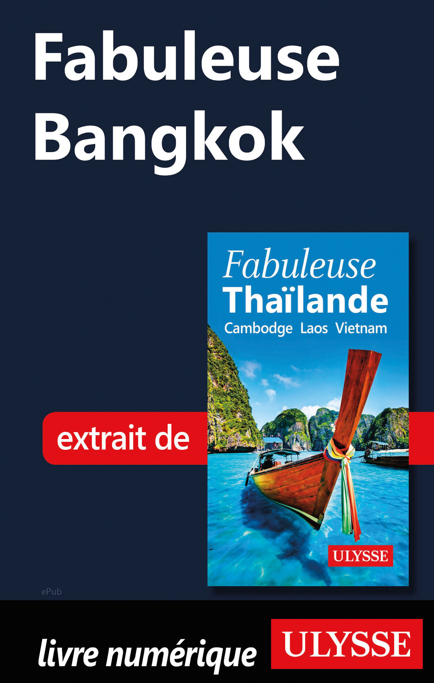 Fabuleuse Bangkok