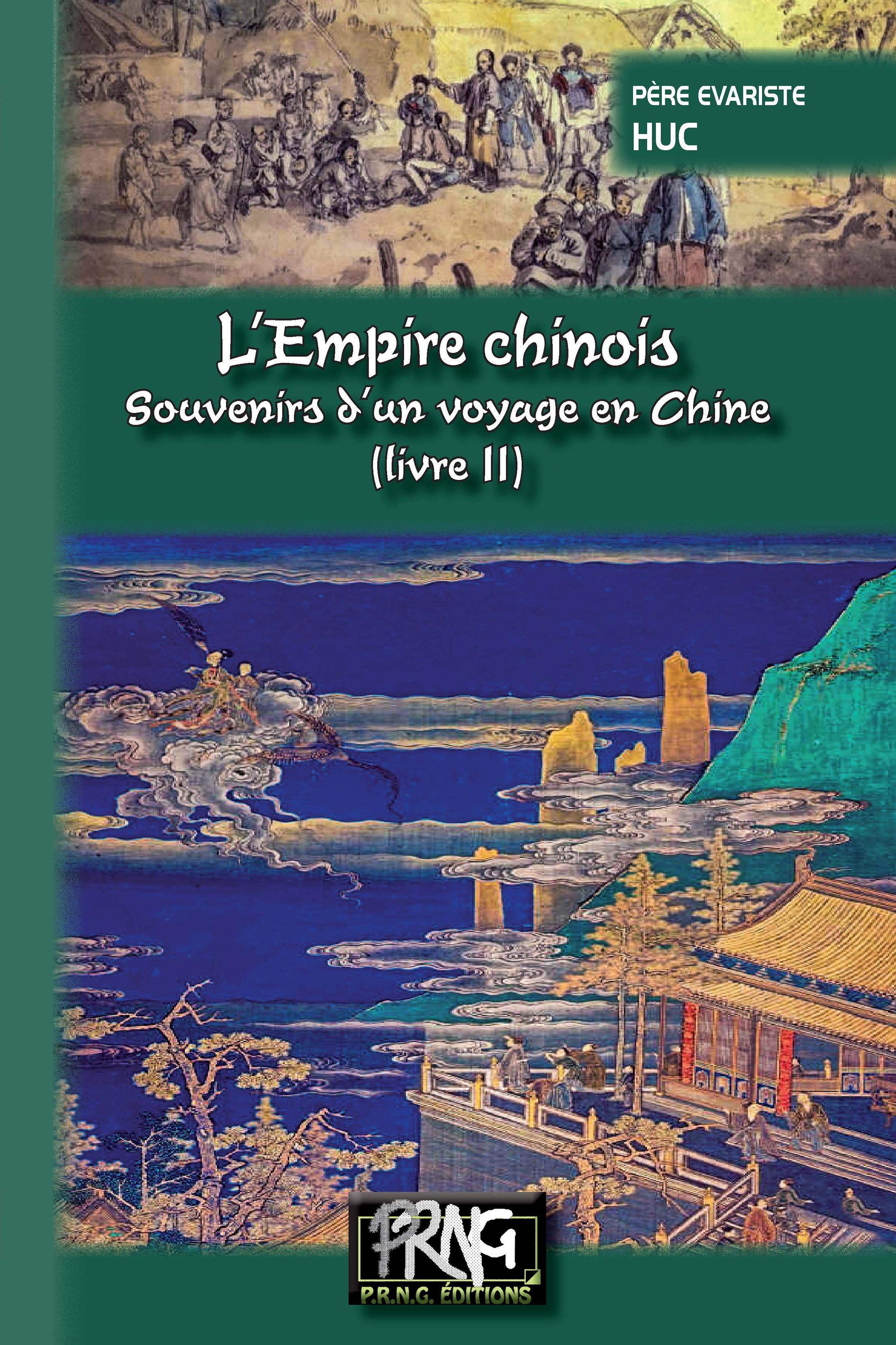 L'Empire chinois (livre 2) - Souvenirs d'un voyage en Chine