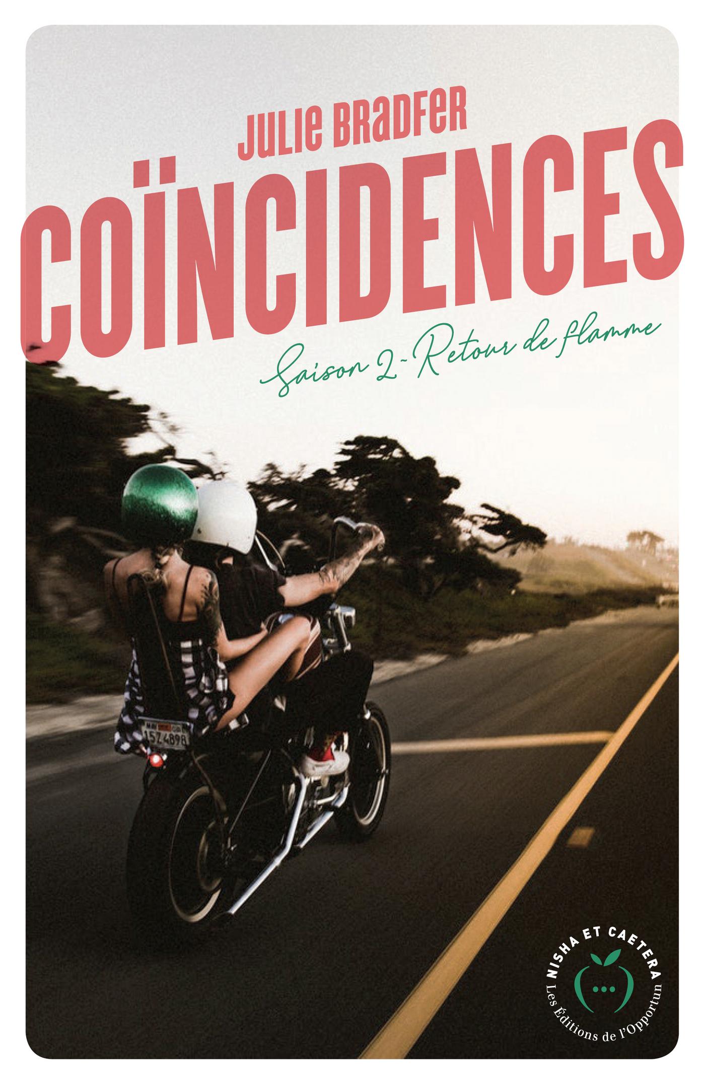 Coïncidences - Saison 2 Retour de flamme