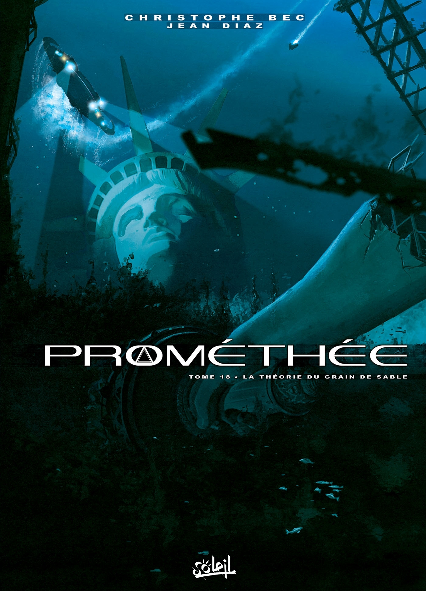 PROMETHEE 18 - LA THEORIE DU GRAIN DE SABLE - T18