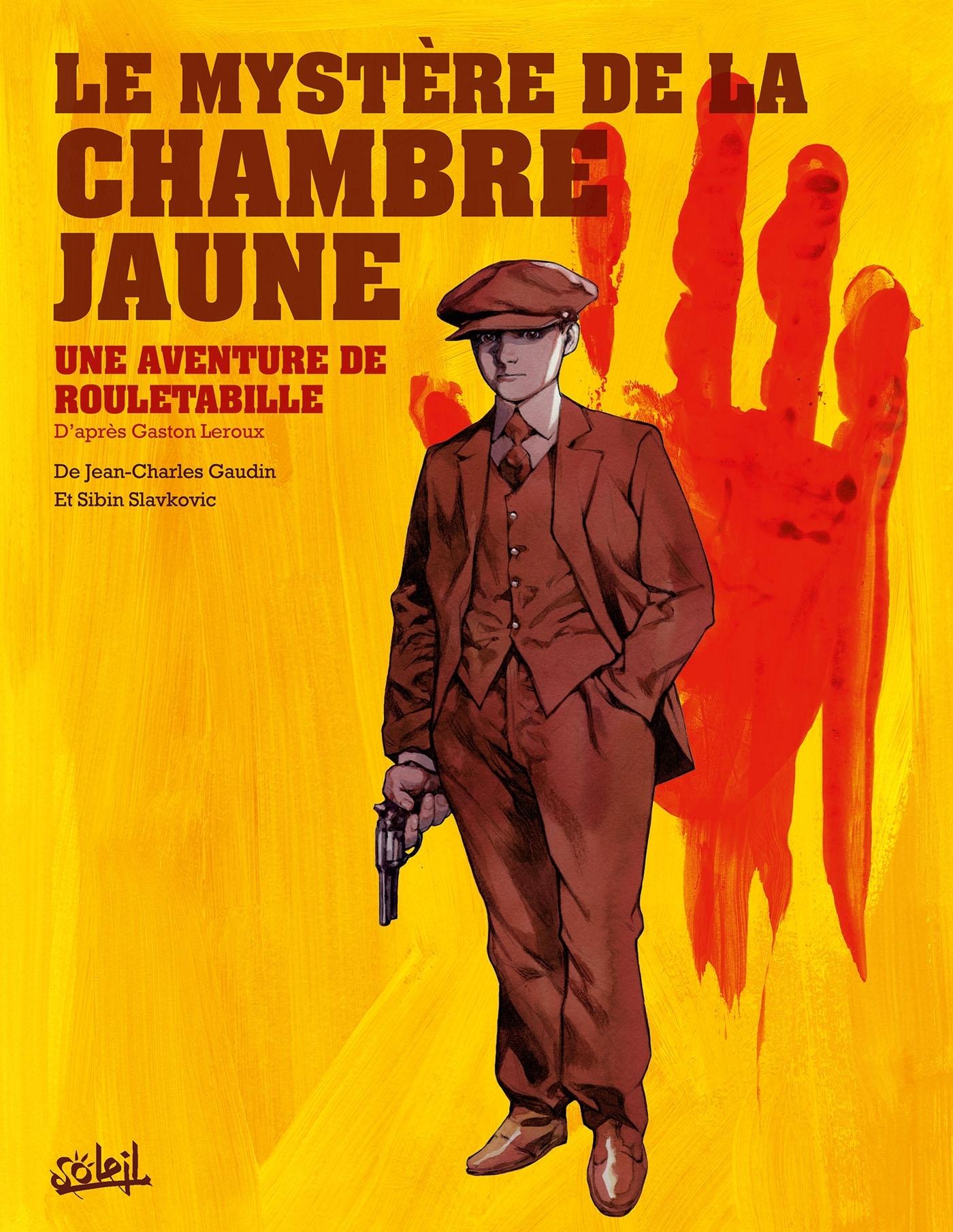 ROULETABILLE T01 - LE MYSTERE DE LA CHAMBRE JAUNE