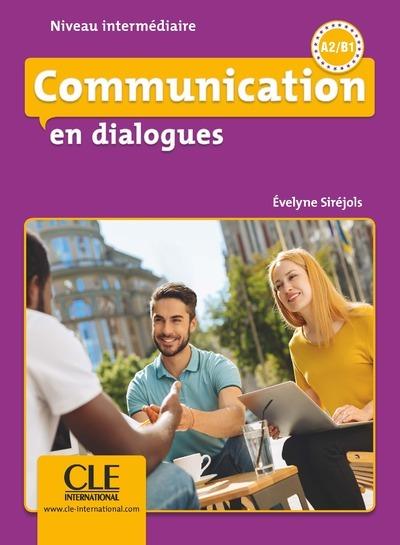 COMMUNICATION EN DIALOGUES A2/B1 NIVEAU INTERMEDIAIRE + CD