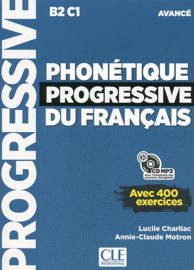 PHONETIQUE PROGRESSIVE DU FRANCAIS - AVANCE - NOUVELLE COUVERTURE