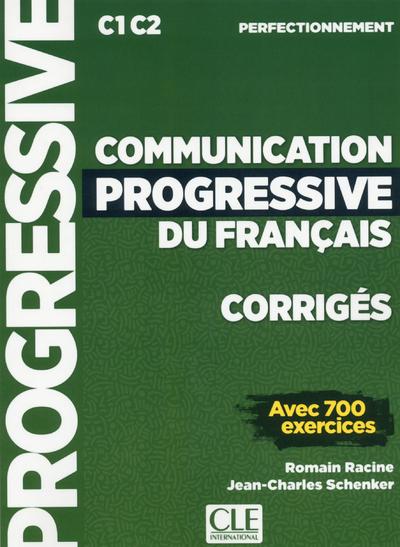 CORRIGES COMMUNICATION PROGRESSIVE NIVEAU PERFECTIONNEMENT