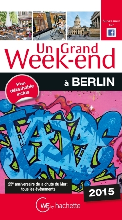 UN GRAND WEEK-END A BERLIN 2015
