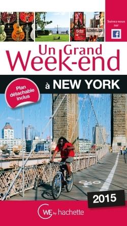 UN GRAND WEEK-END A NEW-YORK 2015