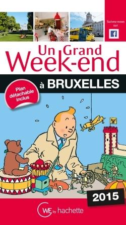 UN GRAND WEEK-END A BRUXELLES 2015