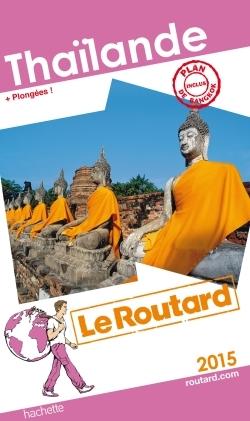 GUIDE DU ROUTARD THAILANDE 2015