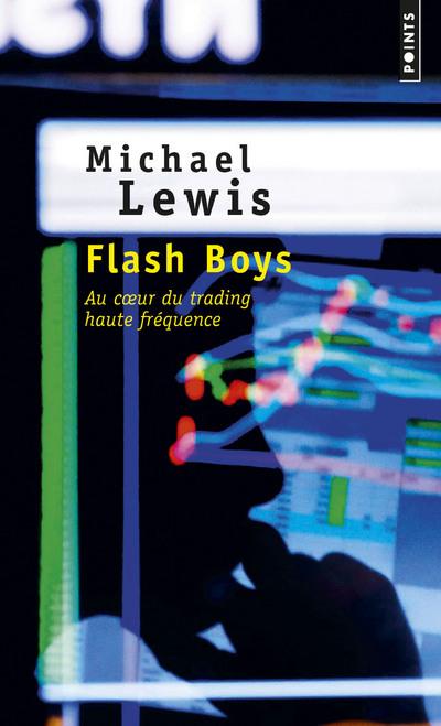 FLASH BOYS - HISTOIRE D'UNE REVOLTE A WALL STREET
