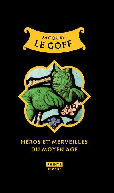 HEROS ET MERVEILLES DU MOYEN AGE (TIRAGE LIMITE)