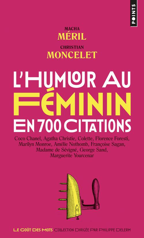 L'HUMOUR AU FEMININ EN 700 CITATIONS
