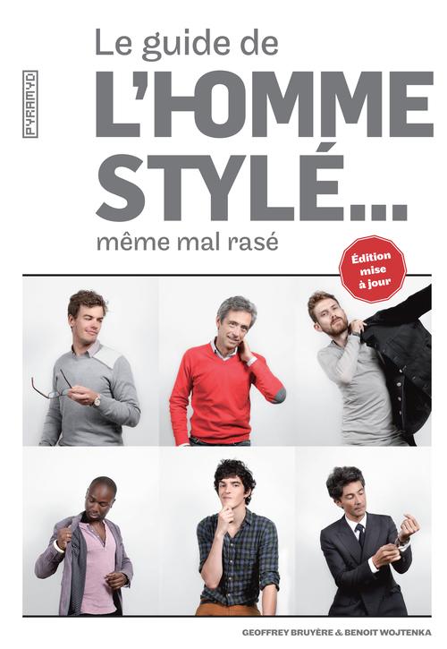LE GUIDE DE L'HOMME STYLE... MEME MAL RASE