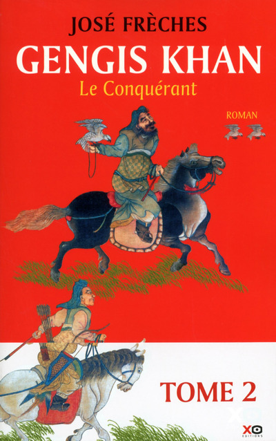 GENGIS KHAN - TOME 2 LE CONQUERANT