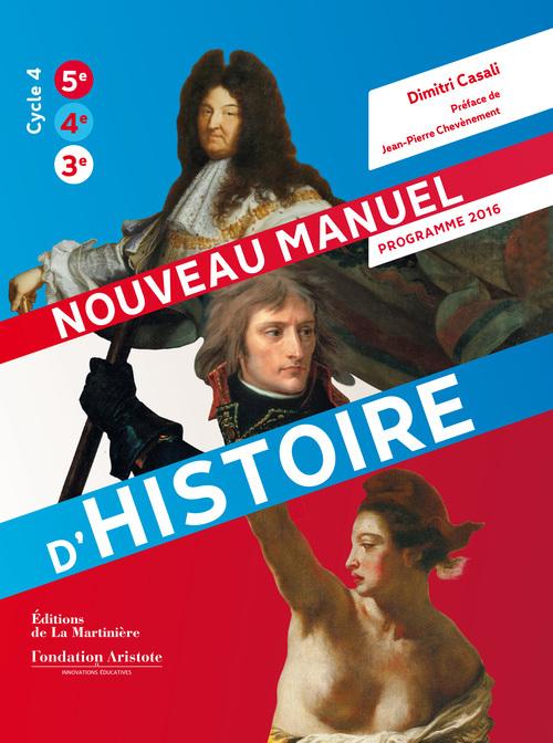 NOUVEAU MANUEL D'HISTOIRE. PROGRAMME 2016