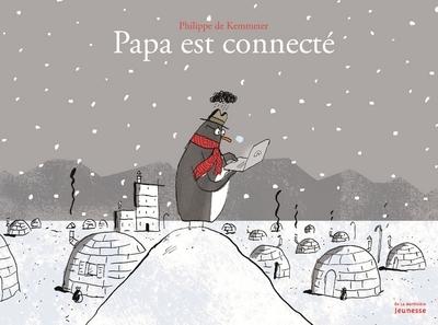 PAPA EST CONNECTE