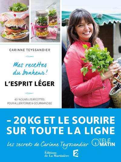 L'ESPRIT LEGER MES RECETTES DU BONHEUR !