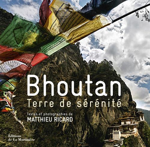BHOUTAN. TERRE DE SERENITE