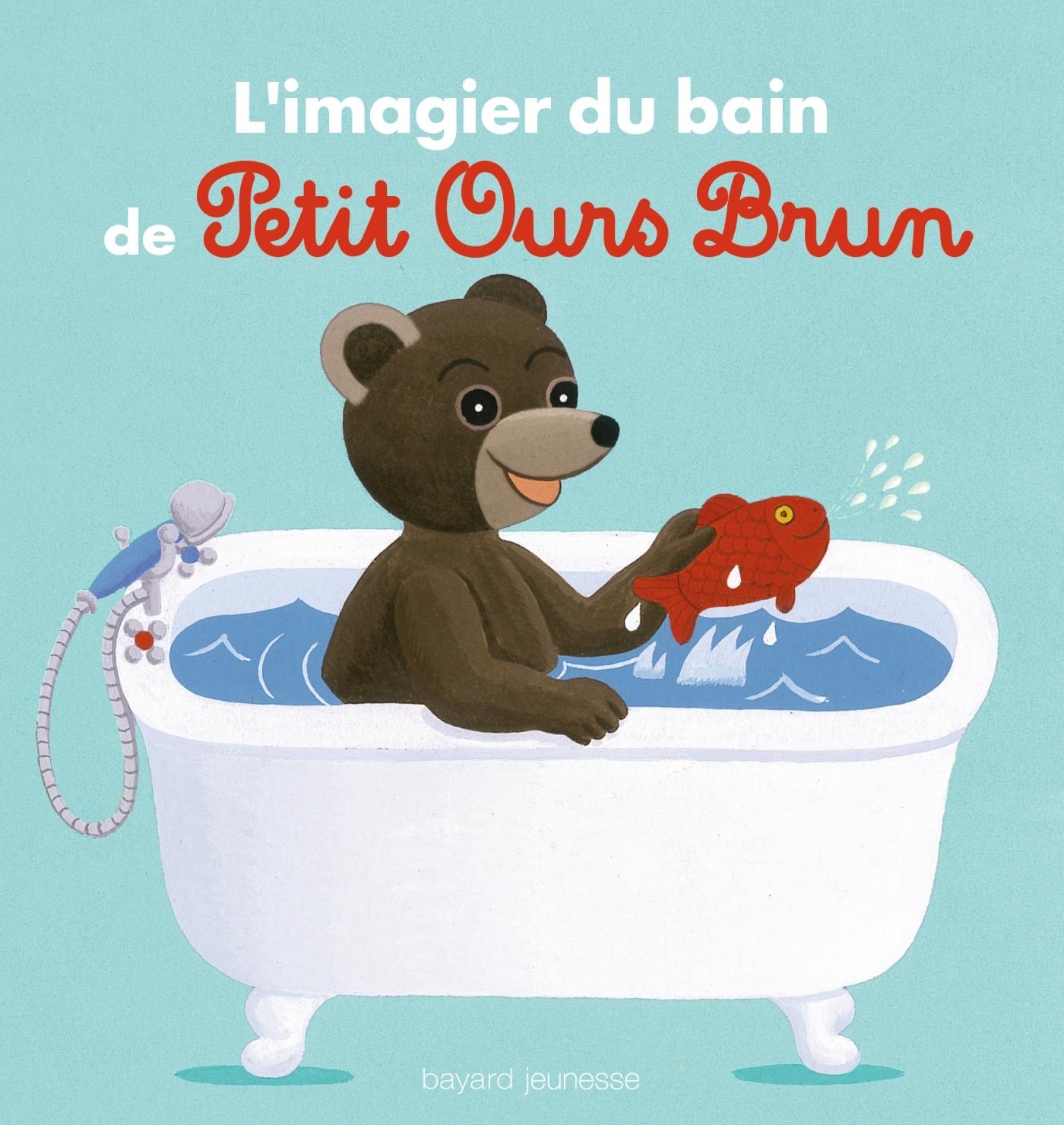 L'IMAGIER DU BAIN DE PETIT OURS BRUN