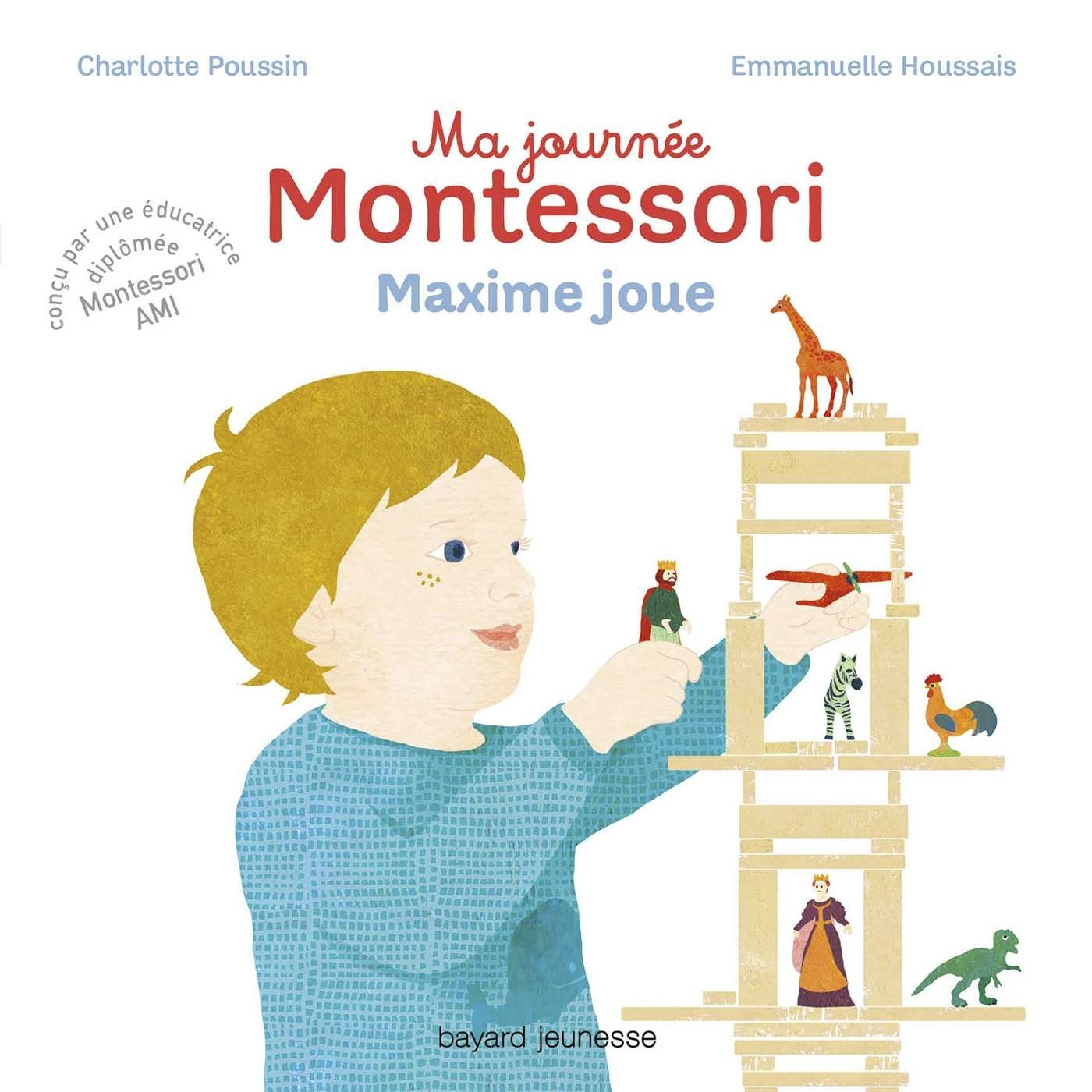 MA JOURNEE MONTESSORI, TOME 06 - MAXIME JOUE