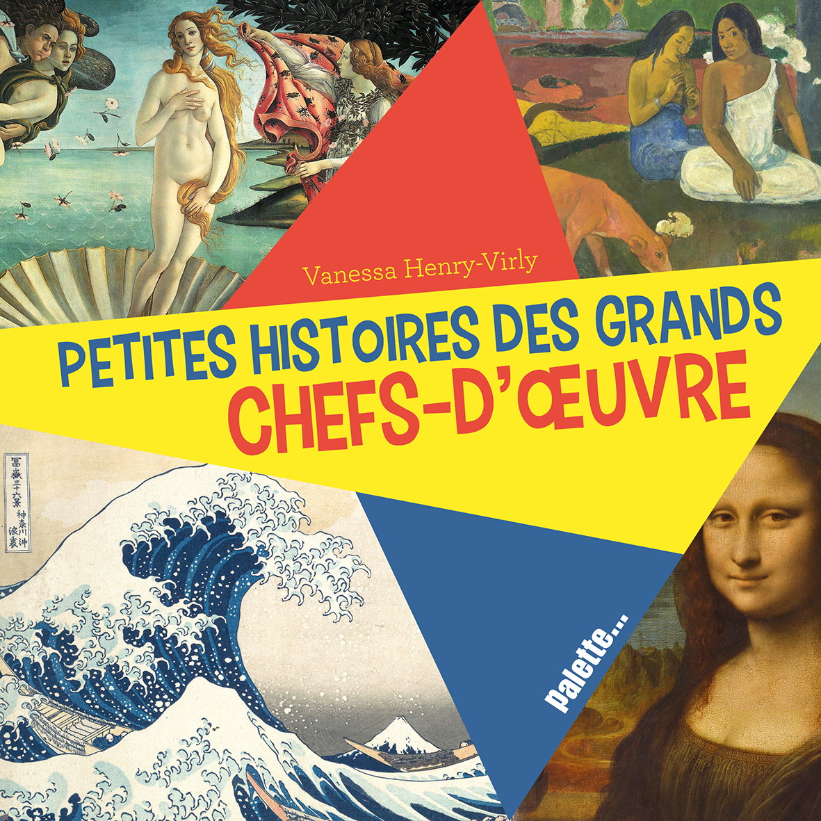 PETITES HISTOIRES DES GRANDS CHEFS-D (LES)