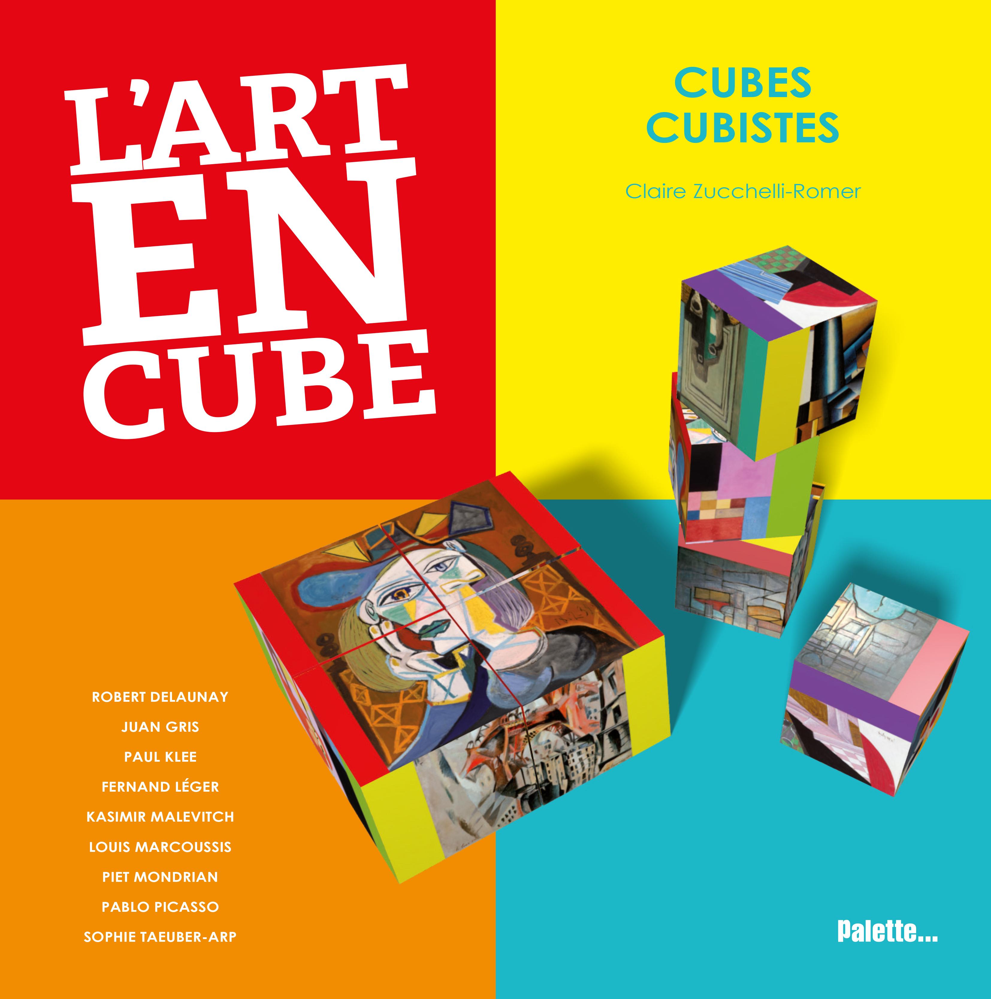 ART EN CUBE-CUBES CUBISTES (L')