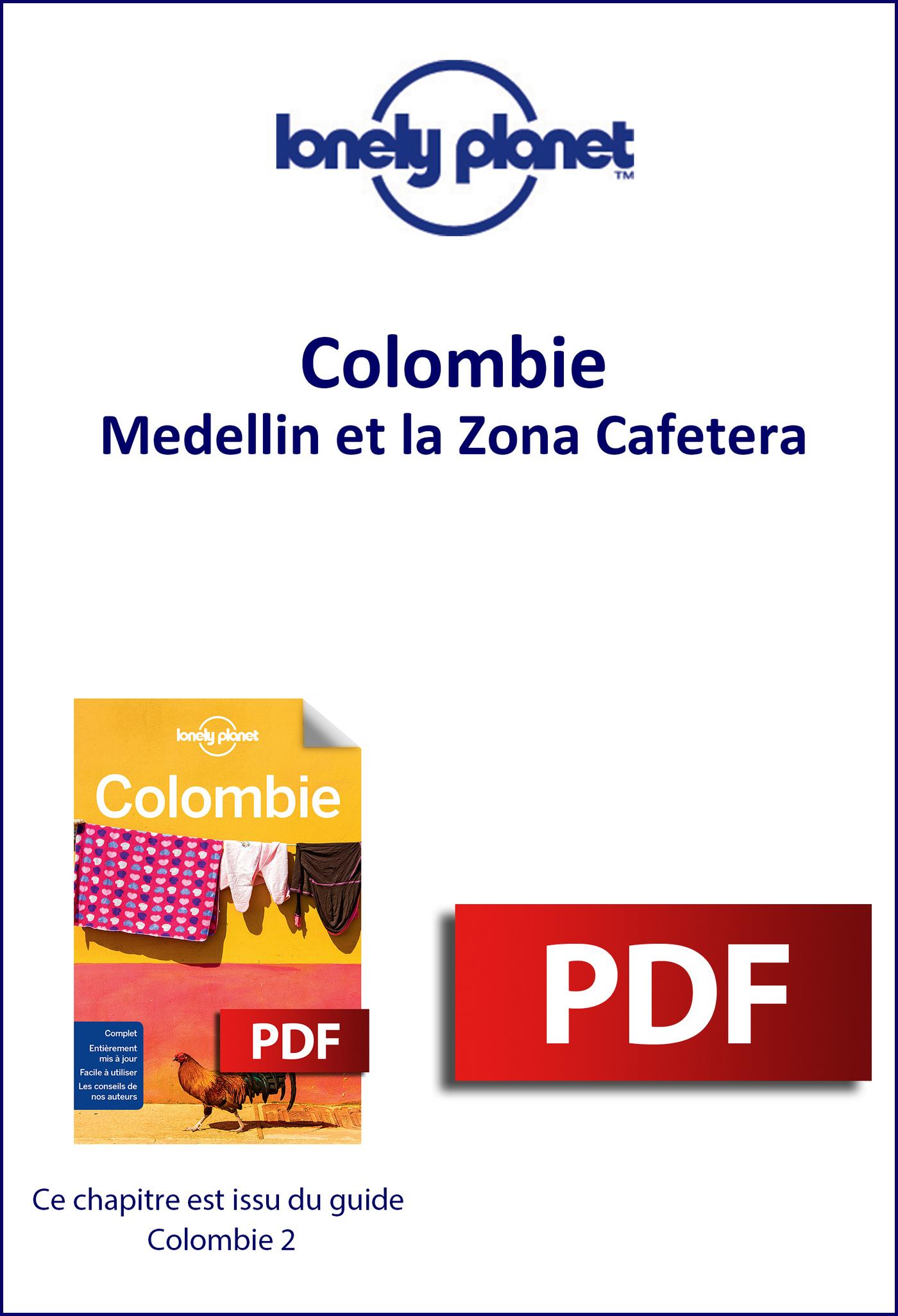 Colombie - Medellin et la Zona Cafetera