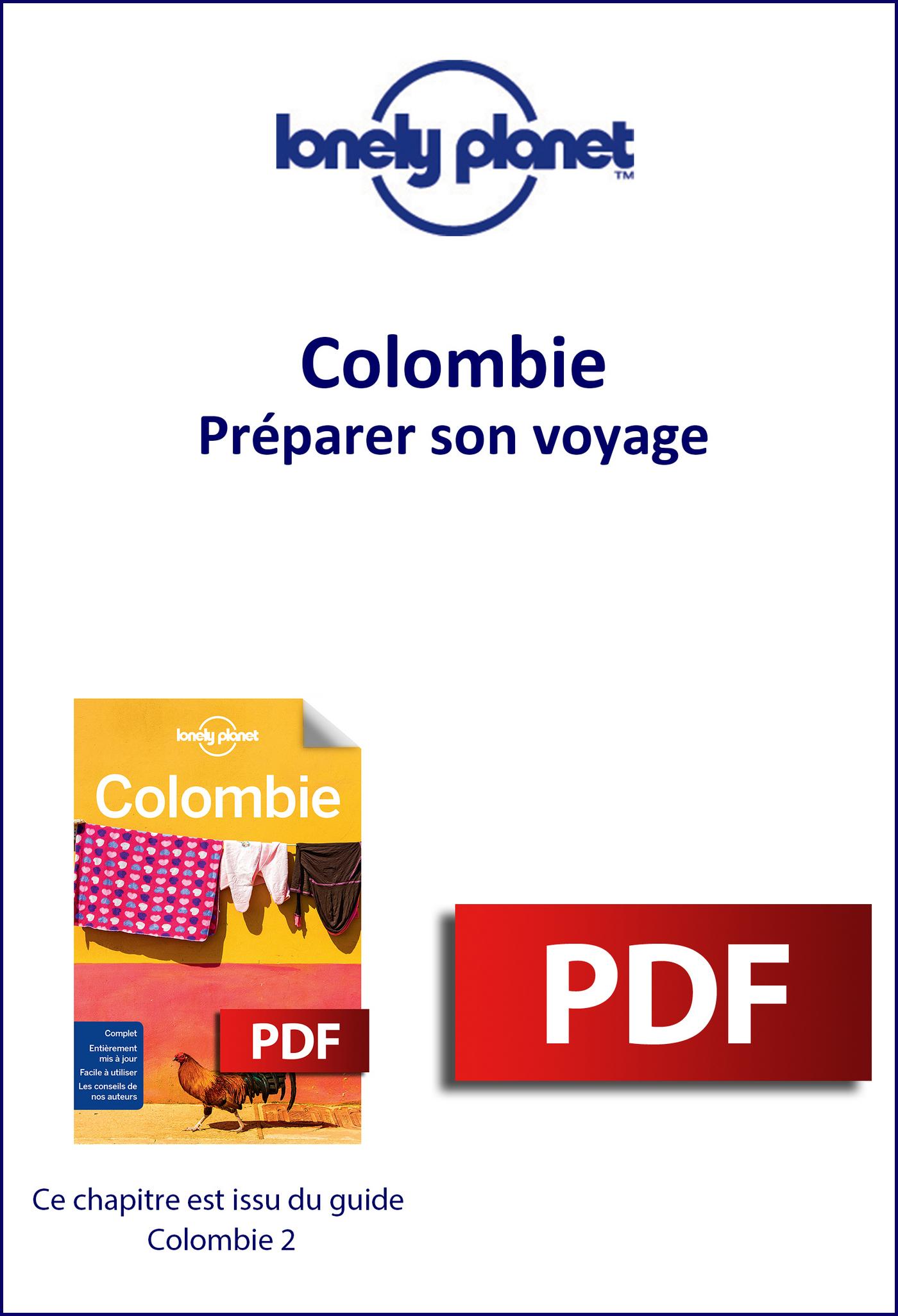 Colombie - Préparer son voyage