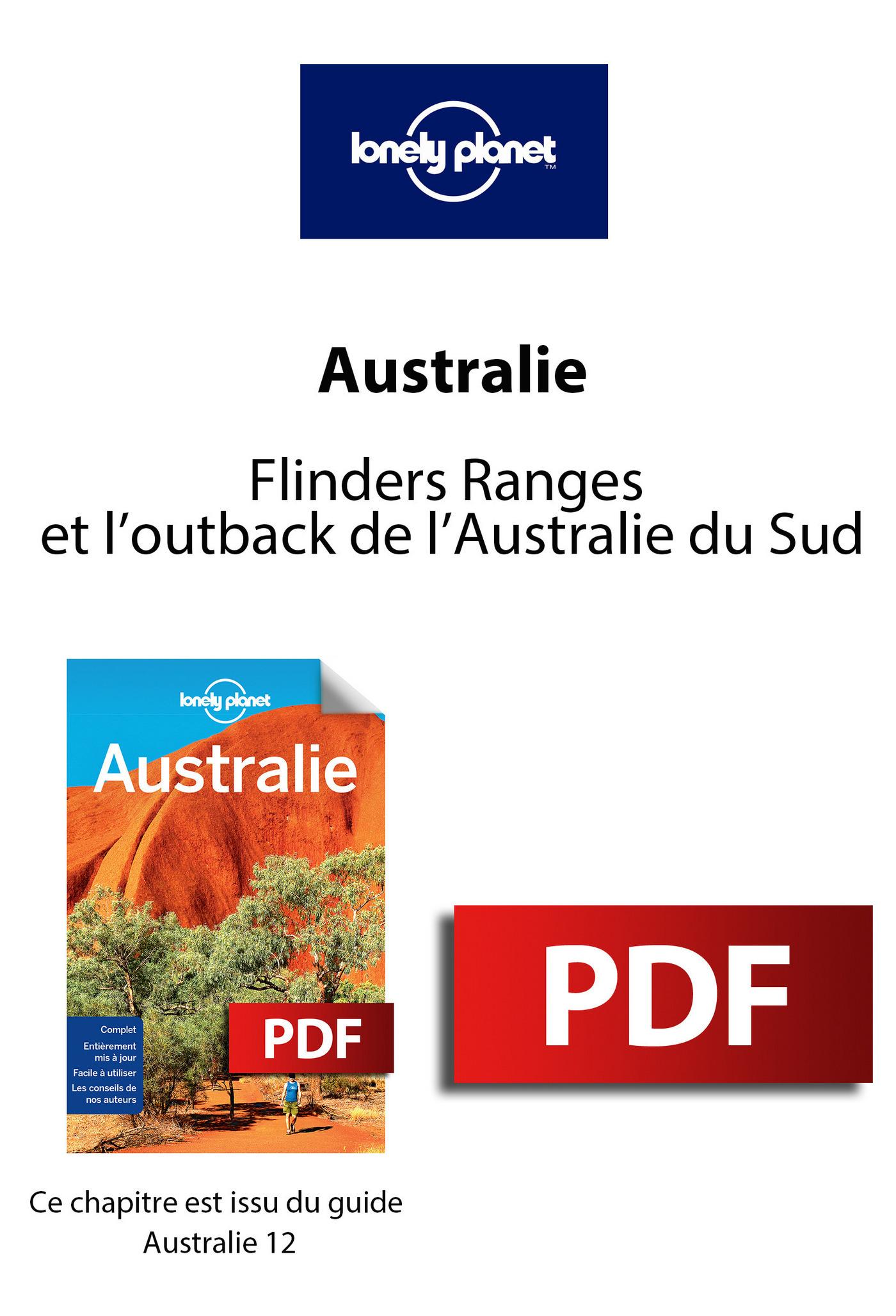Australie - Flinders Ranges et l'outback de l'Australie du Sud