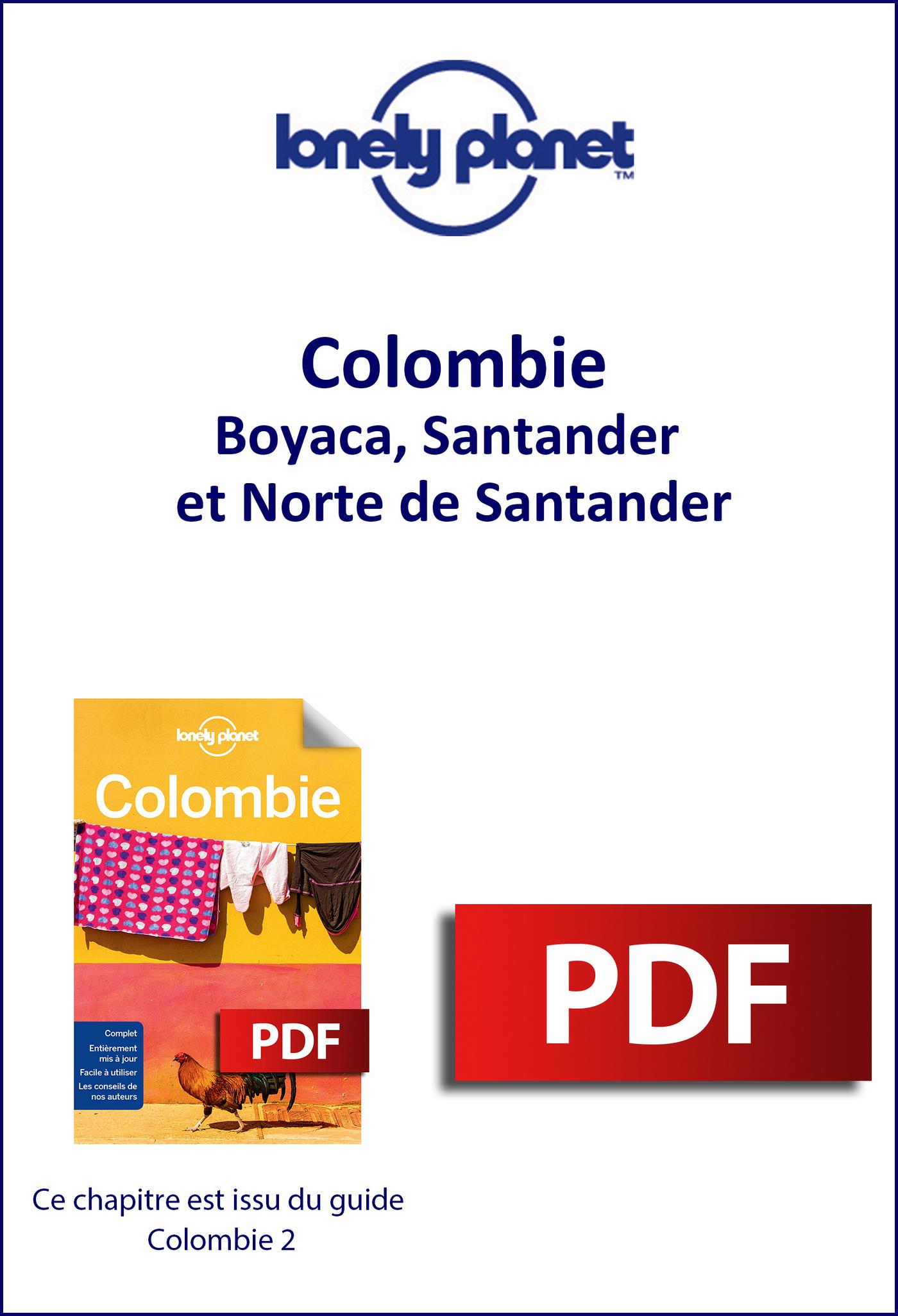 Colombie - Boyaca, Santander et Norte de Santander