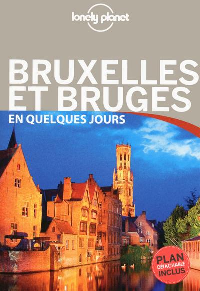 BRUXELLES, BRUGES, ANVERS ET GAND EN QUELQUES JOURS 2ED