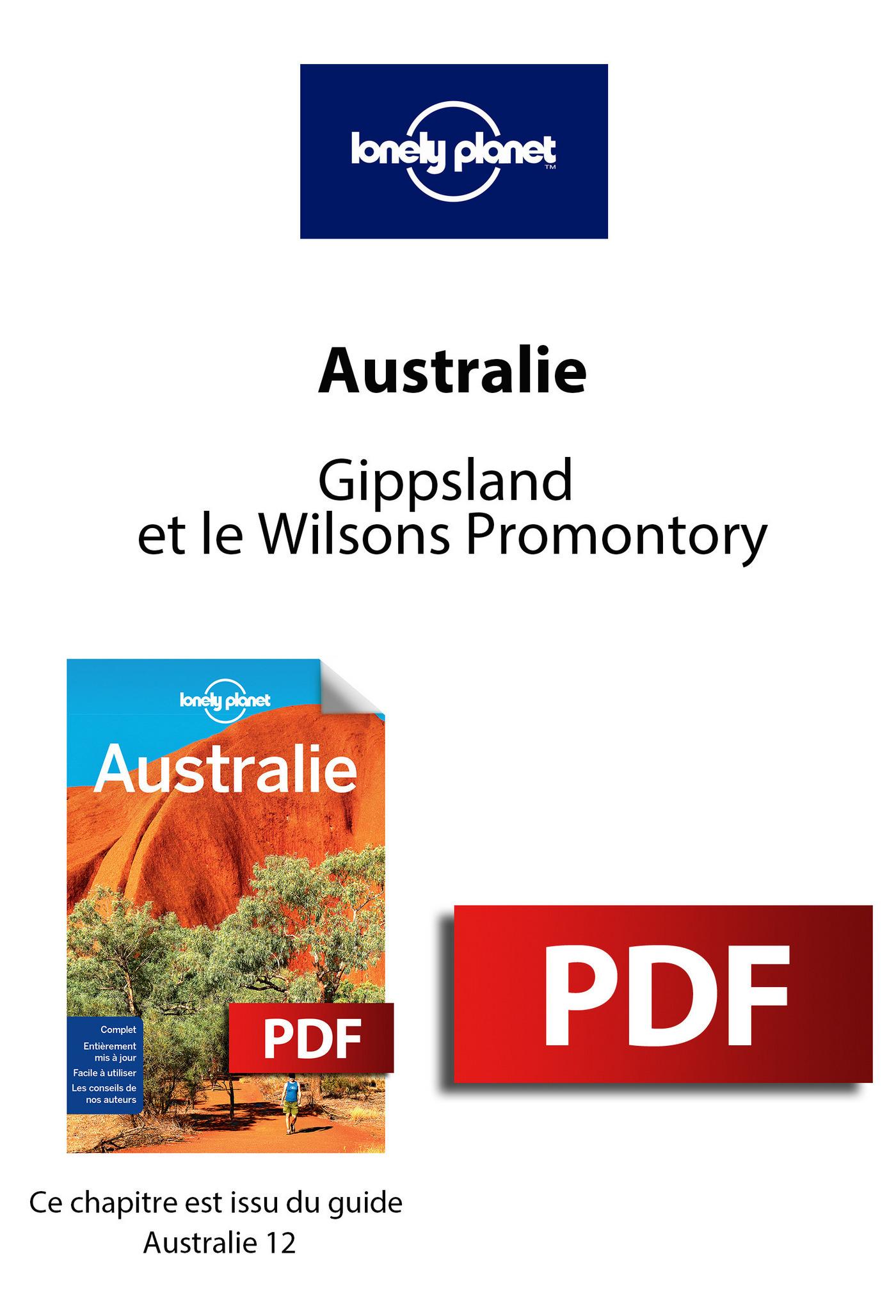Australie - Gippsland et le Wilsons Promontory