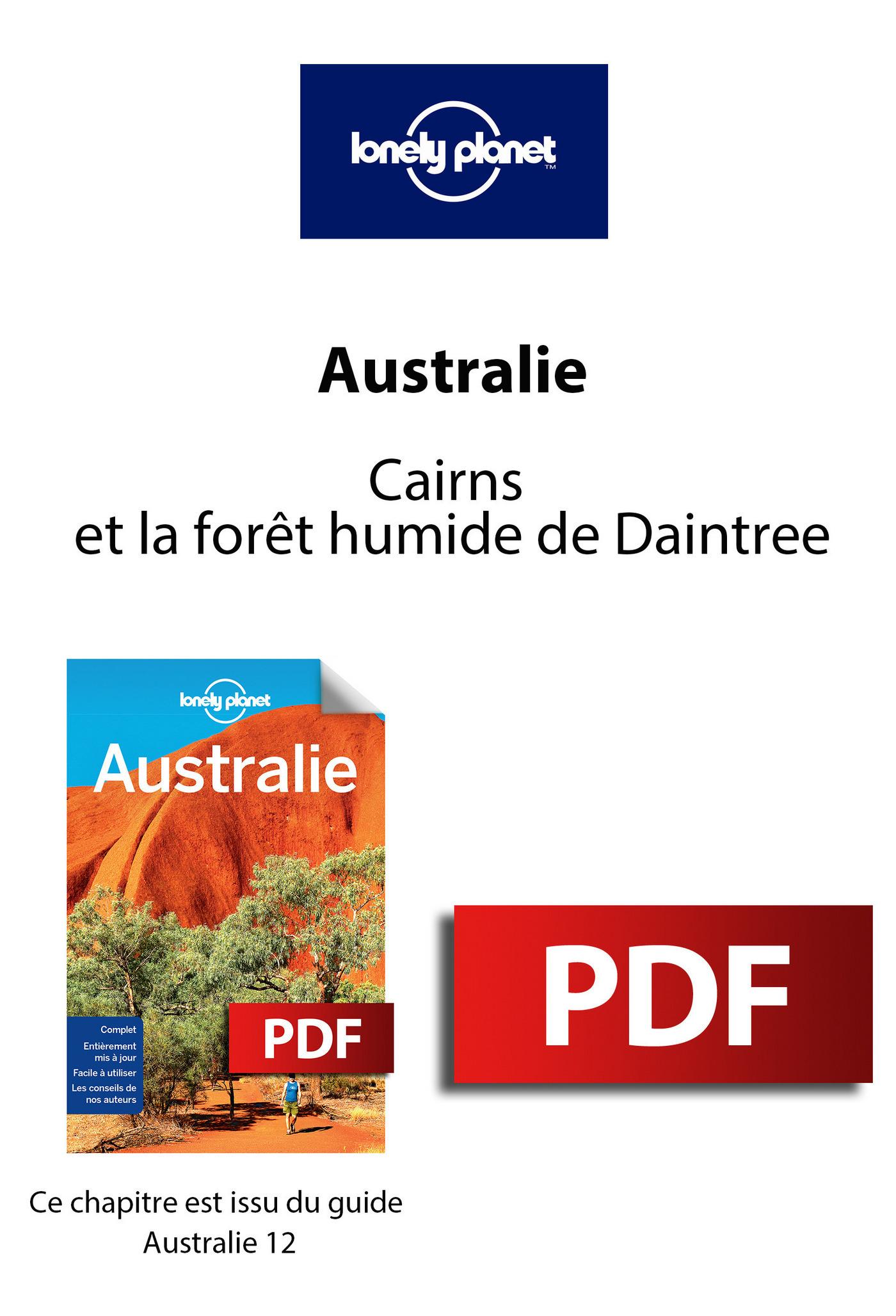 Australie - Cairns et la forêt humide de Daintree