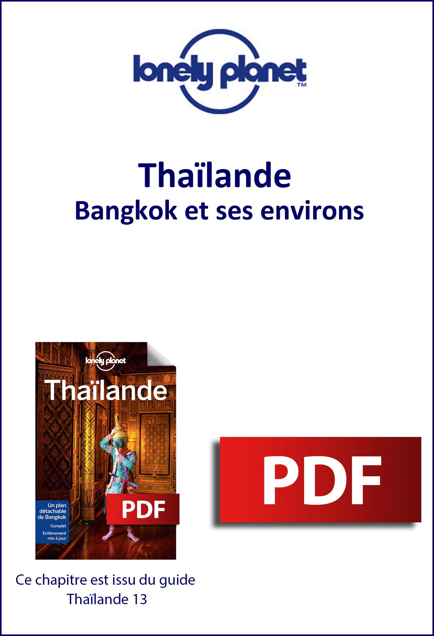 Thaïlande - Bangkok et ses environs