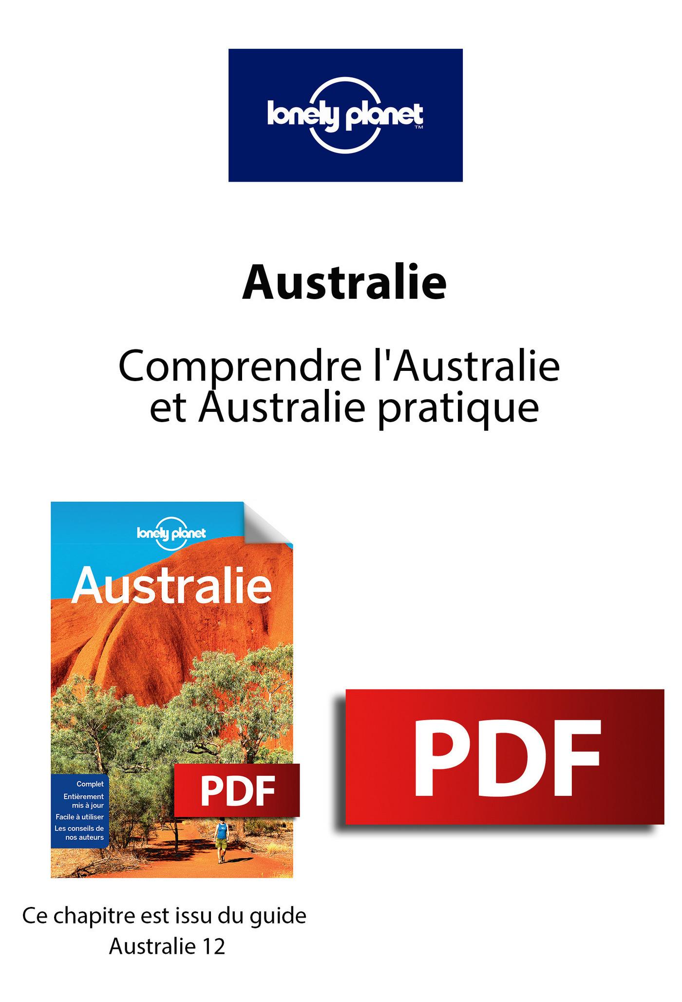 Australie - Comprendre l'Australie et Australie pratique
