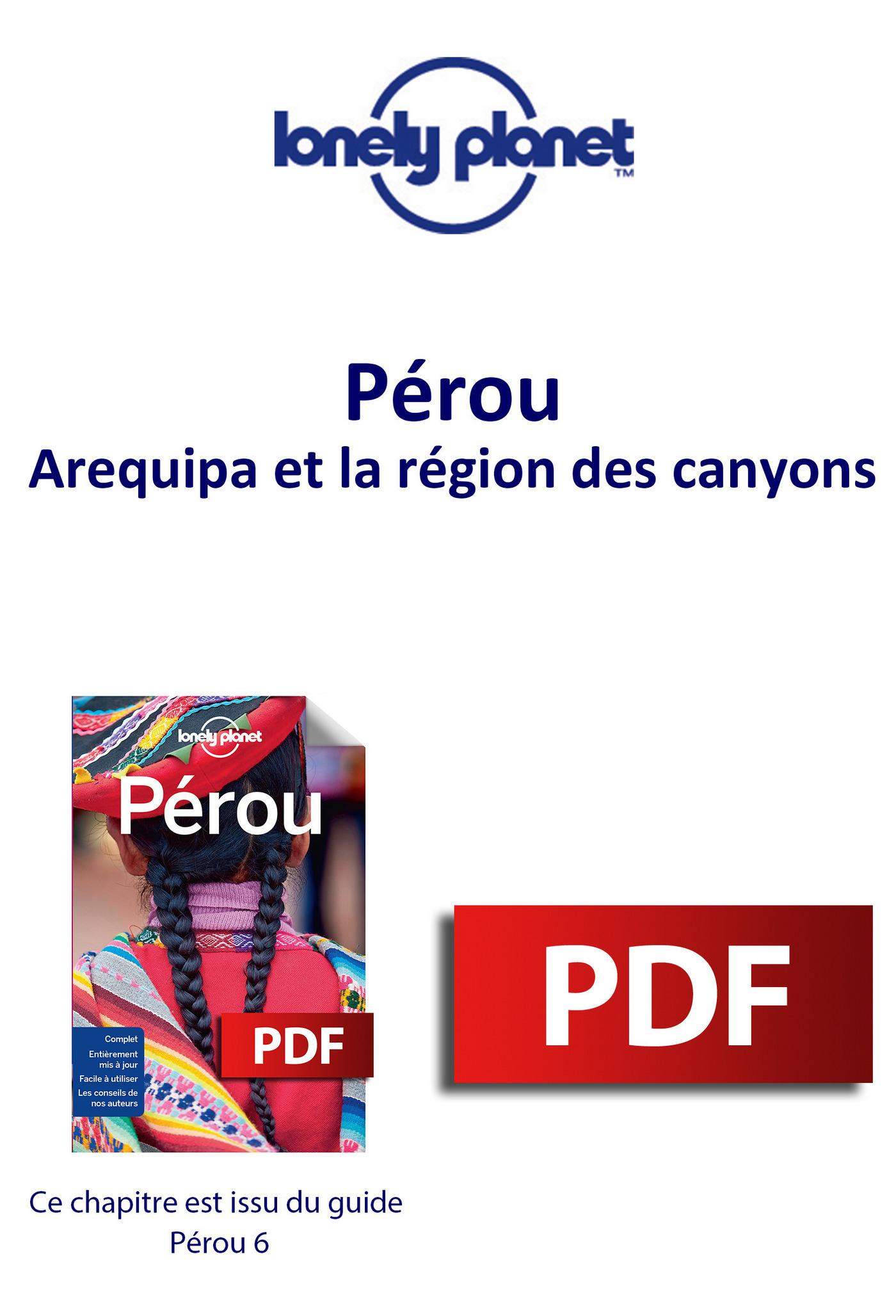 Pérou - Arequipa et la région des canyons
