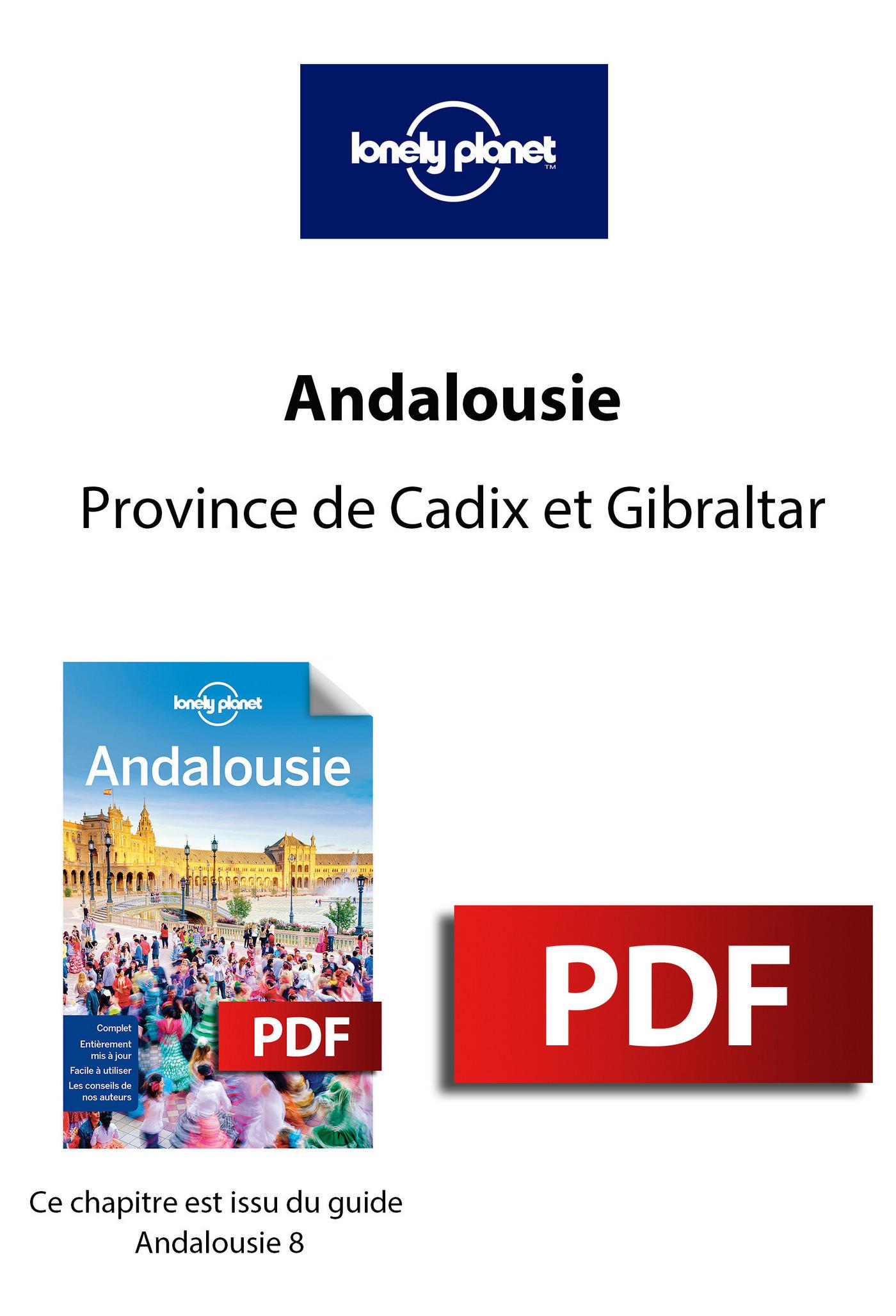 Andalousie - Province de Cadix et Gibraltar