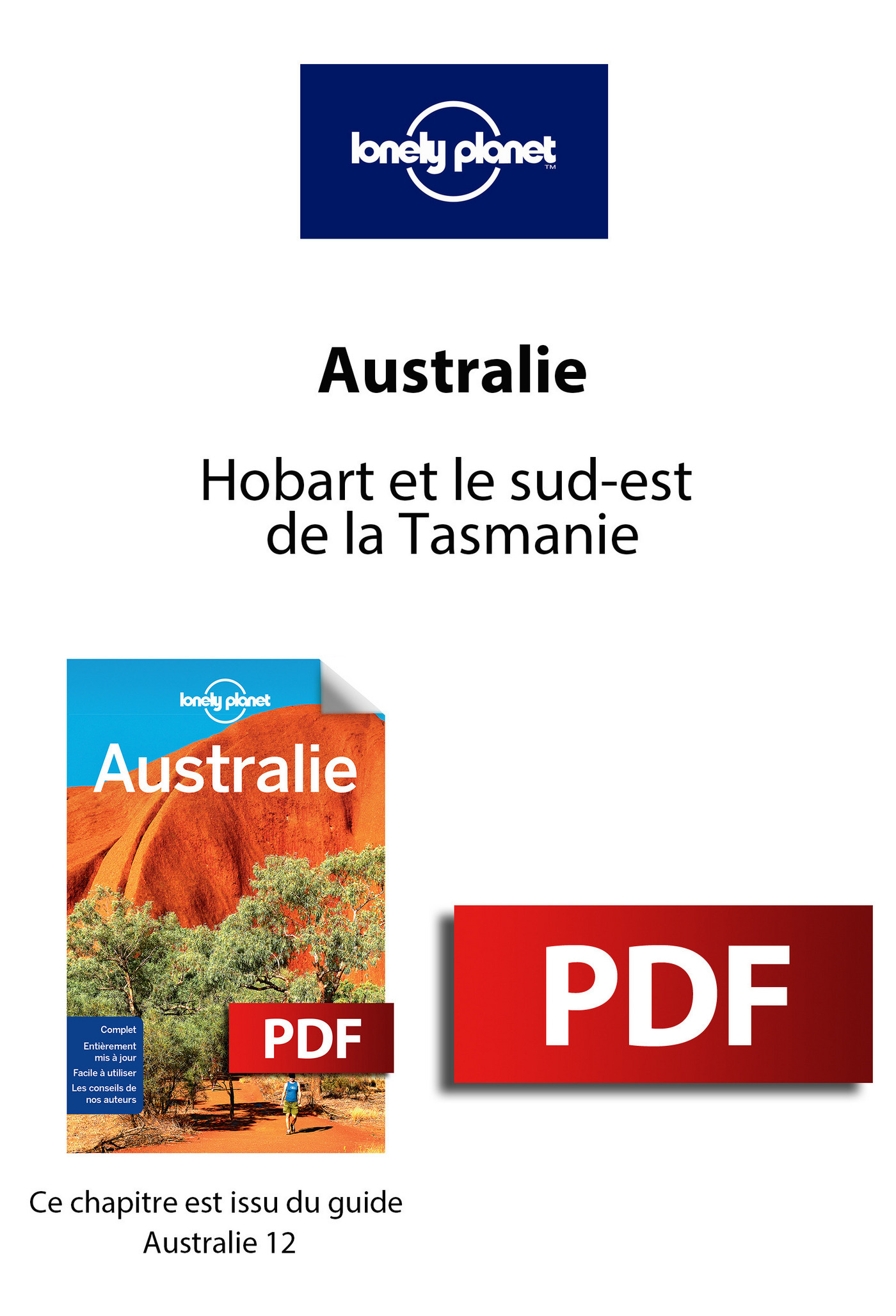 Australie - Hobart et le sud-est de la Tasmanie