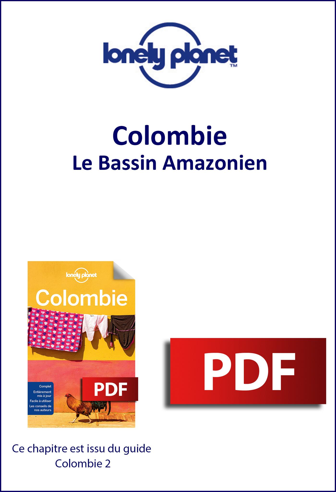 Colombie - Le Bassin Amazonien