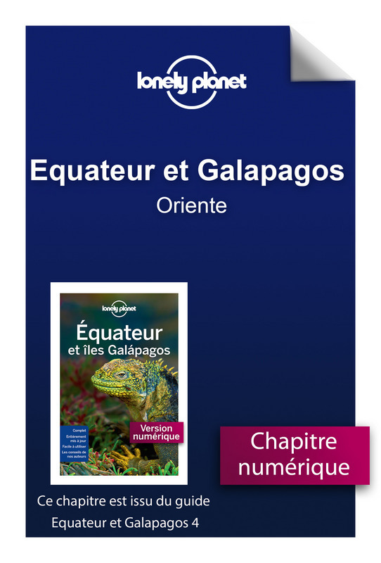 Equateur et Galapagos 4 - Oriente
