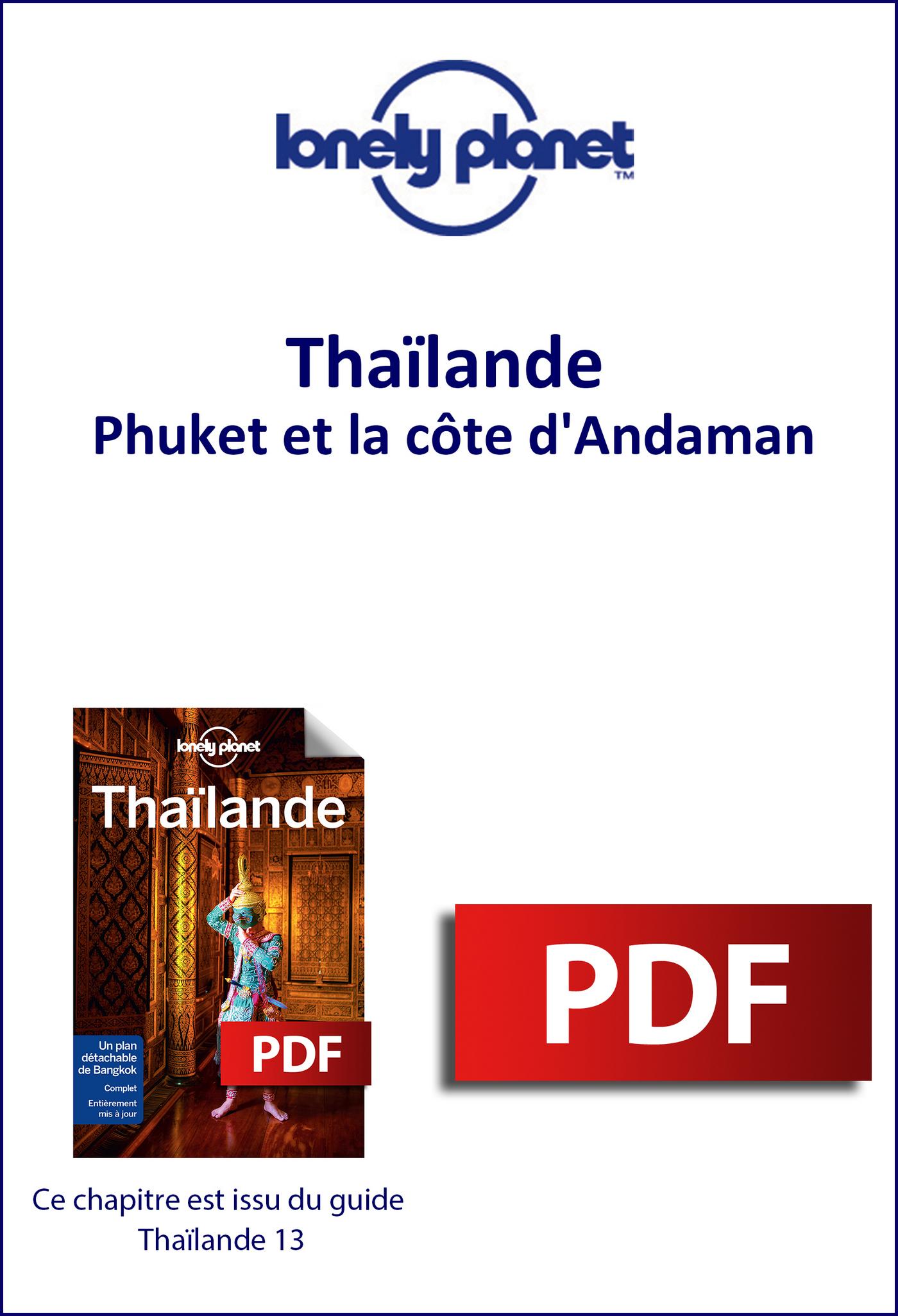 Thaïlande - Phuket et la côte d'Andaman