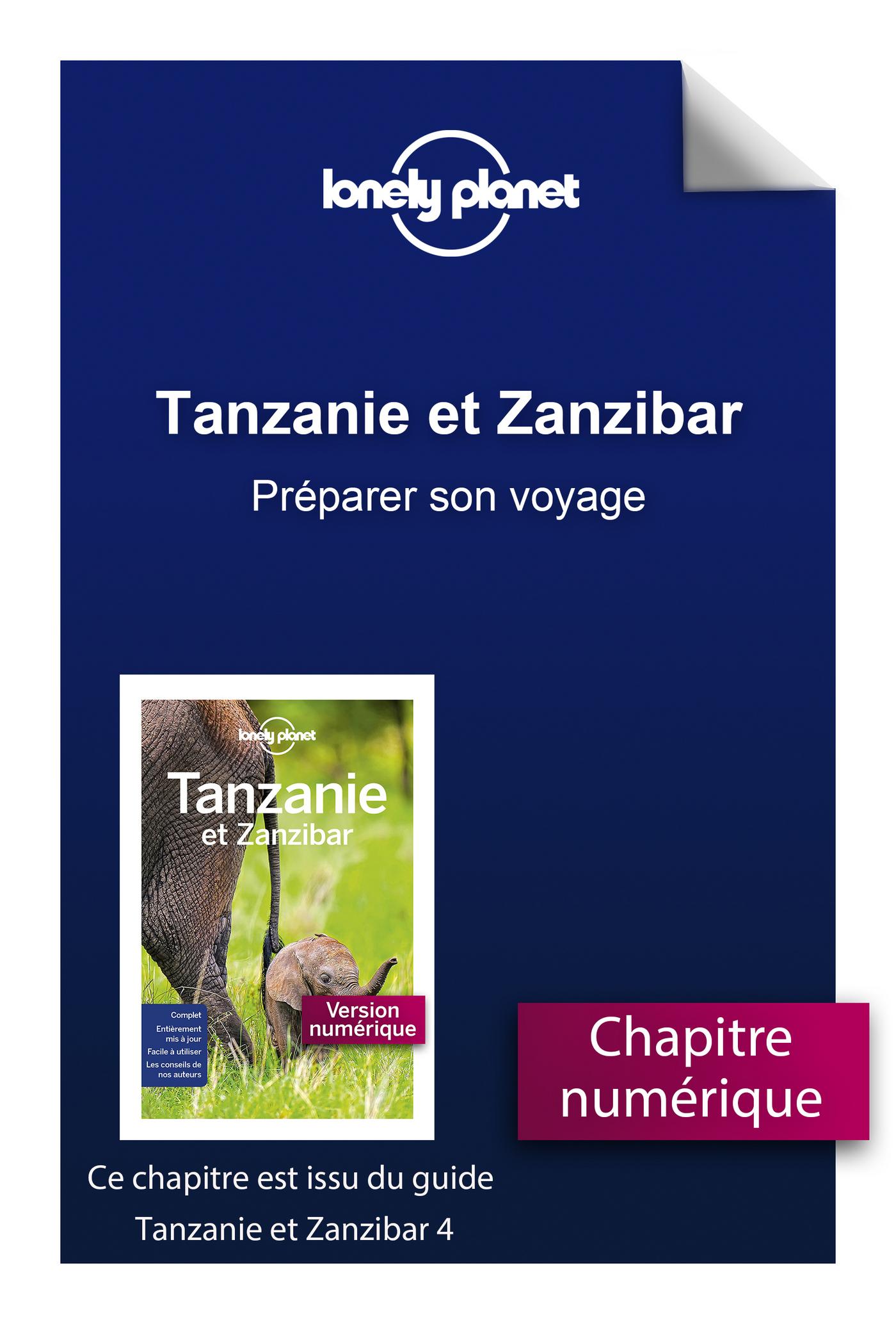 Tanzanie et Zanzibar - Préparer son voyage