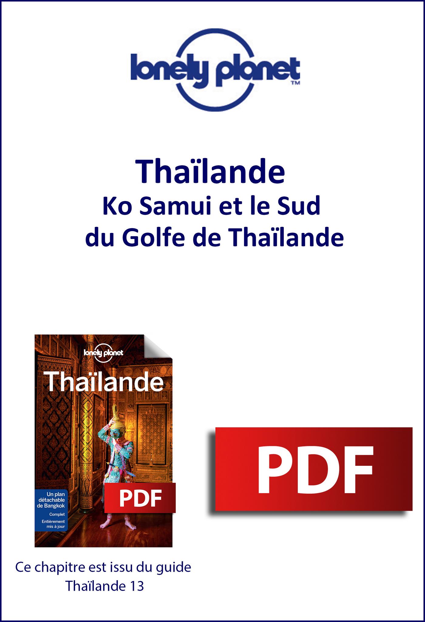 Thaïlande - Ko Samui et le Sud du Golfe de Thaïlande